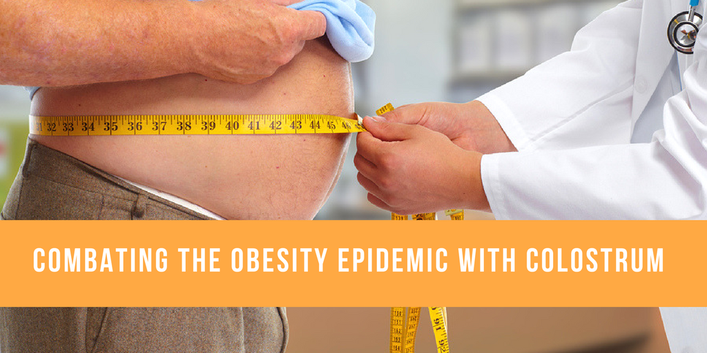 Combating the Obesity Epidemic With Colostrum