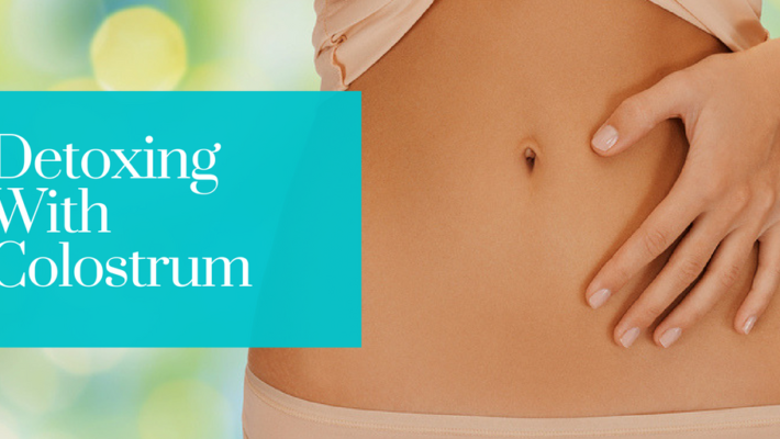 Detoxing with Colostrum-LD®: Here's What You Need to Know