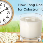 How Long Does It Take for Colostrum to Work?