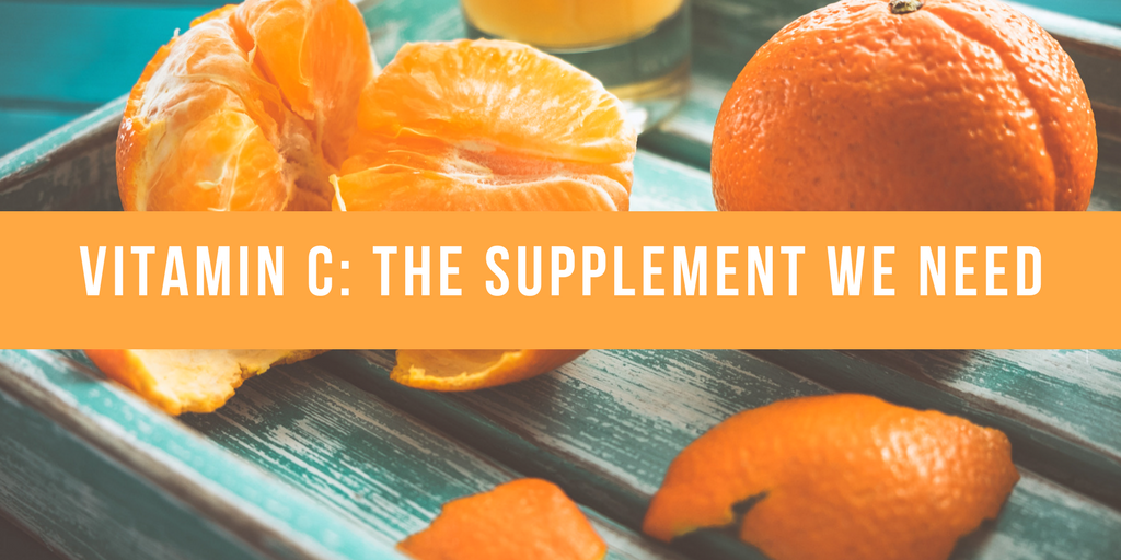 Vitamin C- The Supplement We Need