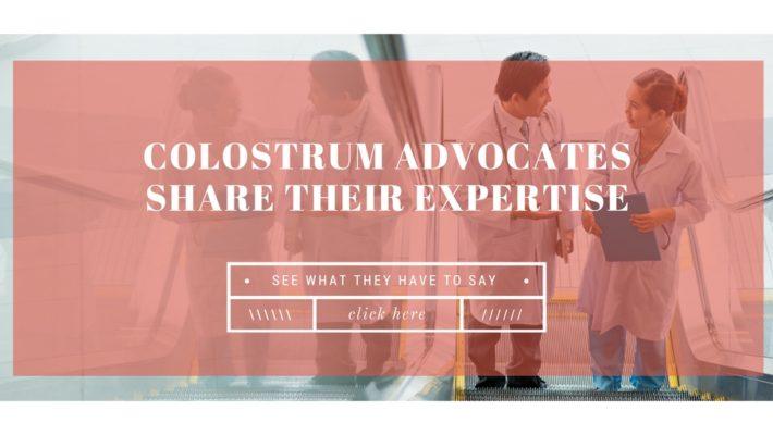 Bovine Colostrum Advocates Share Their Expertise