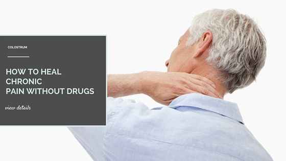How to Heal Chronic Pain Without Drugs