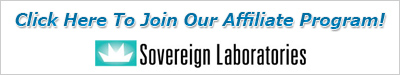 Click here to join the Sovereign Laboratories Affiliate Program!
